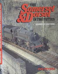 The Somerset & Dorset in the Fifties - Omnibus Edition