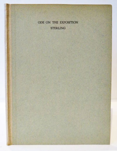 San Francisco: A. M. Robertson, 1915, 1915. First edition, one of 525 copies. BAL 18762; Mattila A8....