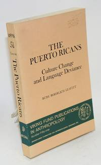 The Puerto Ricans; culture change and language deviance