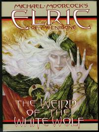 Elric of Melnibone: The Weird of the White Wolf