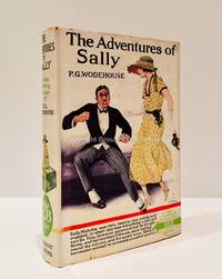 The Adventures of Sally by P.G. Wodehouse - 1st Edition 5th or later Printing - 1930 - from Brought to Book Ltd (SKU: 003645)