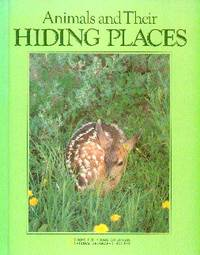 image of Animals and Their Hiding Places : Books For Young Explorers