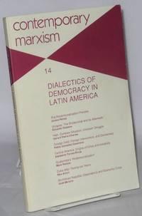 image of Contemporary Marxism No. 14: Dialectics of Democracy in Latin America