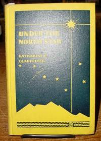 Under the North Star: a Course on Alaska for Junior Boys and Girls