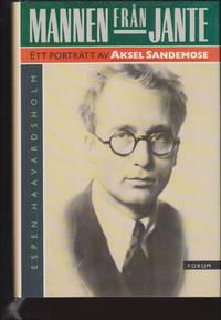 Mannen från Jante : Ett porträtt av Aksel Sandmose
