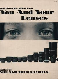 image of You and Your Lenses a Classic in Photographic History