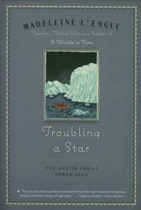 image of Troubling a Star: The Austin Family Chronicles, Volume Five