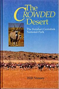 THE CROWDED DESERT by  WILF NUSSEY - First  Edition - 1993 - from BOOKLOVERS PARADISE (SKU: 007393)