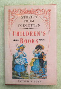 image of Pages and Pictures from Forgotten Children's Books