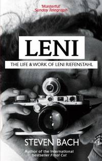 image of Leni: The Life and Work of Leni Riefenstahl
