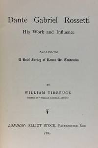 [Exceedingly Scarce] Dante Gabriel Rossetti: His Work and Influence