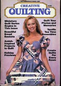 Creative Quilting Magazine (September - October 1987) by Creative Quilting Staff - Paperback - 1987 - from BPC Books (SKU: 14951)