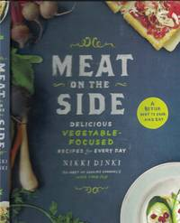 image of Meat On The Side Delicious Vegetable Focused Recipes for Every Day