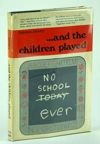 And the Children Played