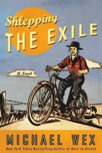 Shlepping the Exile : A Novel