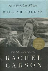 On a Farther Shore by  William Souder  Rachel] - First edition - 2012 - from The Typographeum Bookshop (SKU: 1161)