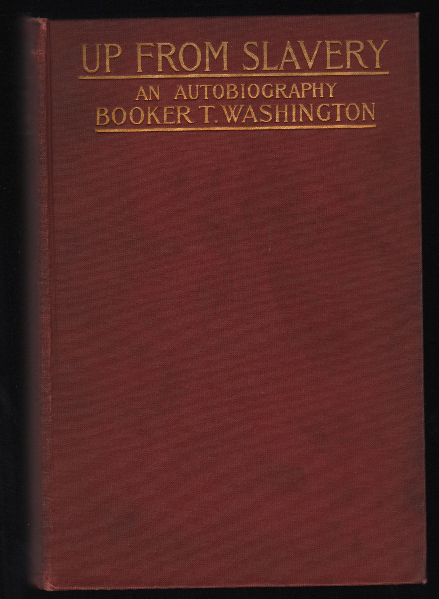 a literary analysis of the autobiography up from slavery by booker t washington Three negro classics : up from slavery the souls of black folk the autobiography of an ex-colored man other contributors: washington, booker t, 1856-1915.