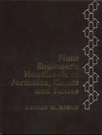 Plant Engineer's Handbook of Formulas, Charts and Tables