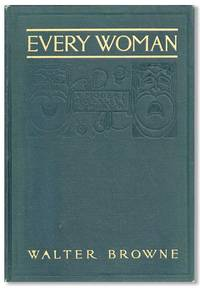 Acting Version of Henry W. Savage's Production of Everywoman, Her Pilgrimage in Quest of Love: A Modern Morality Play