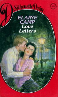 Love Letters (Silhouette Desire #207) by  Elaine Camp - Paperback - 1985-04-01 - from Kayleighbug Books and Biblio.com