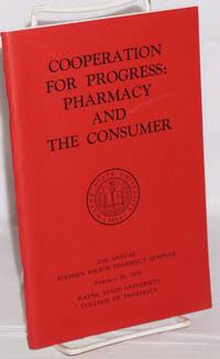 image of Cooperation for progress: pharmacy and the consumer 20th annual Stephen WIlson pharmacy seminar February 20, 1973, Wayne State University college of pharmacy