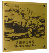The Hong Kong Album: A Selection of the Museum's Historical Photographs