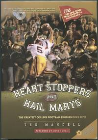 Heart Stoppers and Hail Marys: The Greatest College Football Finishes (Since 1970)