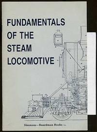 image of Fundamentals of the Steam Locomotive