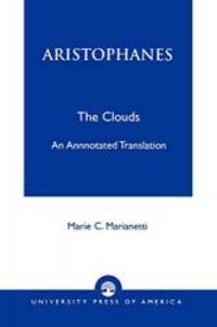 image of Aristophanes (The Clouds): An Annotated Translation