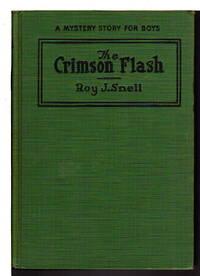 THE CRIMSON FLASH: A Mystery Story for Boys #4.