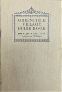 GREENFIELD VILLAGE GUIDE BOOK