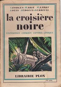 Croisiere Noire - Expedition Citroen - Centre-Afrique, La