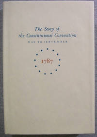 Miracle at Philadelphia: The Story of the Constitutional Convention May to September 1787, in Slipcase by  Catherine Drinker Bowen - Book Club (BCE/BOMC) - 1986 - from Book Nook and Biblio.com
