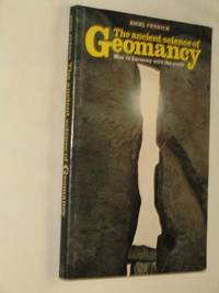 The Ancient Science of Geomancy: Man in Harmony with the Earth