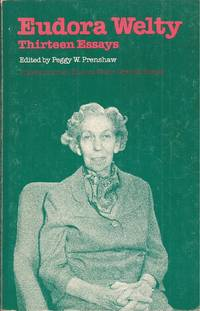 prenshaw + eudora welty + critical essays Three collections of welty criticism:  eudora welty: critical essays ed  peggy prenshaw's essay is a careful evaluation of the women in welty's fiction.