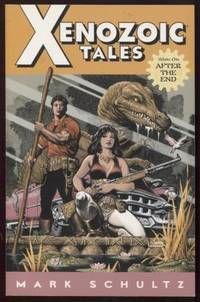 Xenozoic Tales, Volume 1 ;  After The End  After The End