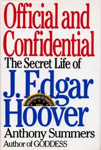 Official and Confidential _ The Secret Life of J. Edgar Hoover