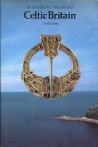 Celtic Britain (Britain Before the Conquest)