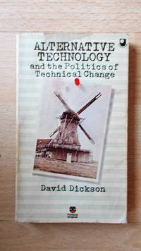 Alternative technology and the politics of technical change.