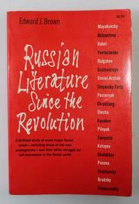 Russian Literature Since the Revolution