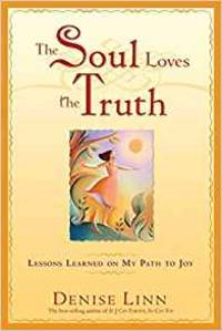 The Soul Loves the Truth
