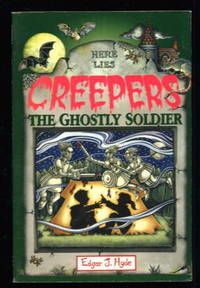 Creepers: The Ghostly Soldier