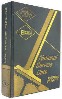National Service Data 1972 Final (Mitchell Manuals) by Mitchell Manuals - Hardcover - 1972 - from The Bookworm and Biblio.co.uk