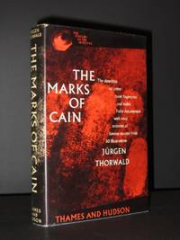 The Marks of Cain : The Detection of Crime from Fingerprint and Bullet. Fully Documented with Vivid Accounts of Famous Murder Trials