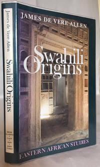 Swahili Origins : Swahili Culture & the Shungwaya Phenomenon
