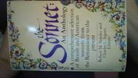 The Sonnett: An Anthology : A Comprehensive Selection of British and American Sonnets from the...