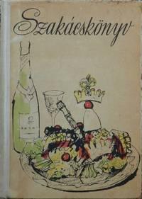 Szakacskonyv [ Hungarian Cook Book ]
