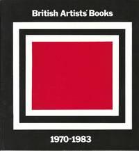 British Artists' Books: 1970-1983