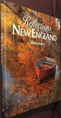 Reflections of New England by  Ellen Lesser - Signed First Edition - 1991 - from The Wild Muse and Biblio.com