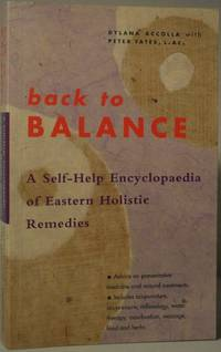 Back to Balance - a Self-Help Encyclopaedia of Eastern Holistic Remedies